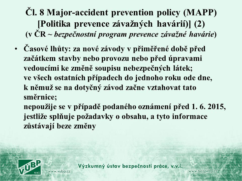 Čl. 8 Major-accident prevention policy (MAPP) [Politika prevence závažných havárií)] (2) (v ČR ~ bezpečnostní program prevence závažné havárie)